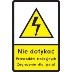 Znak drogowy G-2 Nie dotykać przewodó trakcyjnych